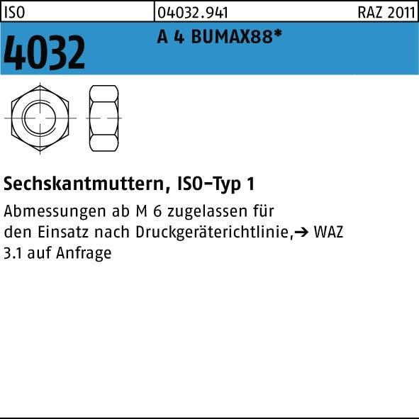 HOCHFESTE Edelstahlmuttern A4 Bumax88® 5 Stück Sechskantmuttern ISO 4032 M6